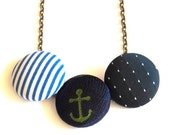 Anchor Love - Upcycled Fabric Covered Button Necklace - Anchor Necklace - Nautical Necklace - Blue and White Stripes - Polkadots