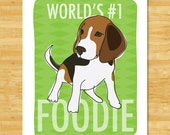 Beagle Art Print - Worlds Number One Foodie - Beagle Gifts for Dog Lovers