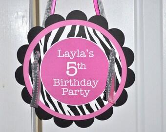 Zebra Stripe Birthday Party Door Sign - 1st Birthday, 2nd Birthday - Pink, Black and White - Party Decorations