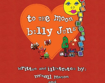 kids' book - To The Moon Billy June - Magic Friendship Series