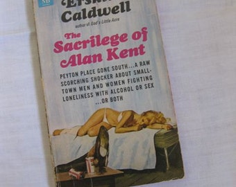 Erskine Caldwell's The Sacrilege of Alan Kent