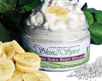 BANANA COCONUT Shea Body Butter / Mousse -  Organic - Whipped  - Truly All Natural - Aromatherapy - No Synthetic Fragrances