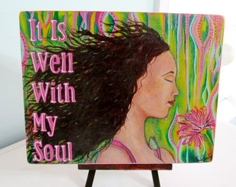 It Is Well With My Soul, Mixed Media - Print on Wood