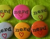 NERD LOVE hand-stamped one inch pin