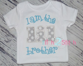 I am the lil brother Applique and Embroidery Design For Machine Embroidery INSTANT DOWNLOAD now available