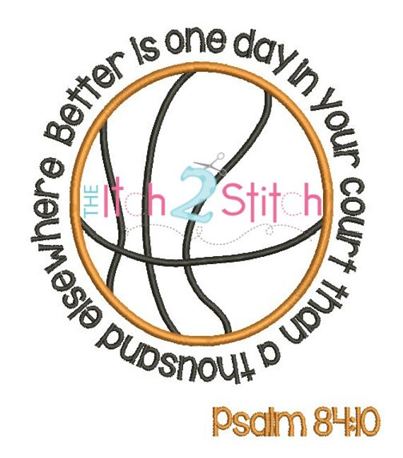 Basketball psalm applique and embroidery design by