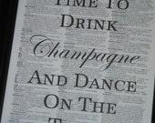 BOGO SALE Drink Champagne and Dance Dictionary Art Print Saying Art Print Vintage Dictionary Print Wall Art Print Upcycled