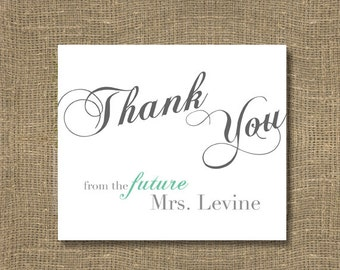 Thank You From the Future Mrs / Thank You Cards / Bridal Thank You Card / Wedding Thank You's / Bridesmaid Thank You Note - PACK OF 50 CARDS