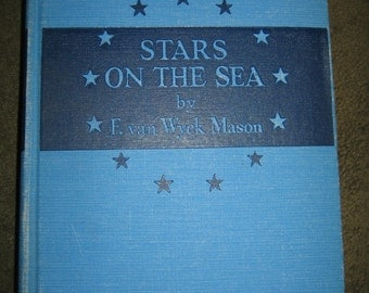 Stars on the Sea by F. van Wyck Mason vintage book