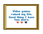 Video Games Counted Cross Stitch PDF Pattern Funny Quote