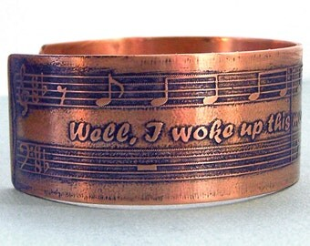 Etched Copper Cuff - Well, I woke up this mornin' - Memphis Music