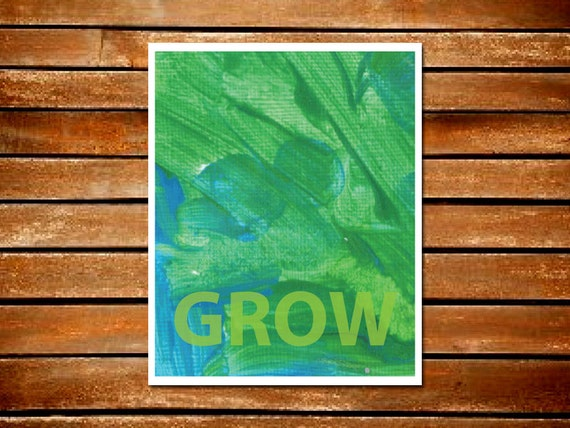 Grow Blue Green Paint Typography Art Print