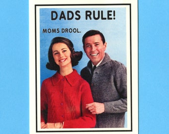 Funny Father's Day Card - DADS RULE Moms DROOL - Father's Day Card - Funny Card for Him - Dads Rule - Father's Day - Item M071