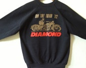 vintage Motorcycle Black sweatshirt  Diamond On The Road 92 grunge