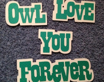 "Scrapbooking title ""Owl love you forever"""