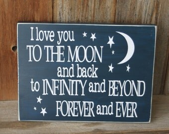 I love you to the moon and back - CUTE wood board for children's room or nursery with vinyl lettering