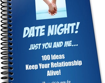 NEW Book Launch Date Night e-book Recommended by Marriage Counselors and over 100 Date Night Ideas