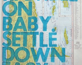 Puerto Rico/ Ramble On Baby. Settle Down Easy. / Letterpress Print on Antique Atlas Page