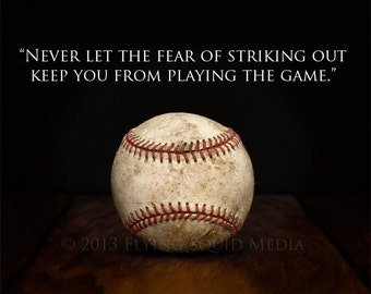 "Baseball Art - 10x8 Baseball Art Print  ""Never let the fear of striking out keep you from playing the game."" Boy's Room Decor"