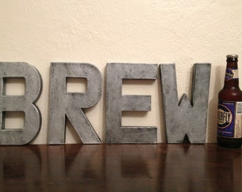 """Faux Metal Letters - 8"""" BREW Sign"""