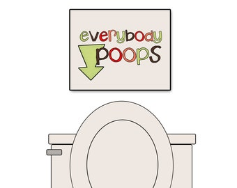 Everybody Poops - Funny Bathroom Art Print Typographic Poster
