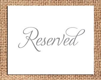 Reserved Sign - Wedding Reception Decor 8x10 Digital File