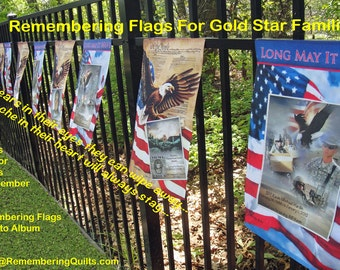 Remembering Flag replacement for original REMEMBERING FLAG - for a Gold Star Family
