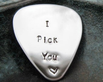 Stamped Jewelry - Stainless Steel Guitar Pick - I Pick You - Music - Musician - Guitarist - Personalized Jewelry