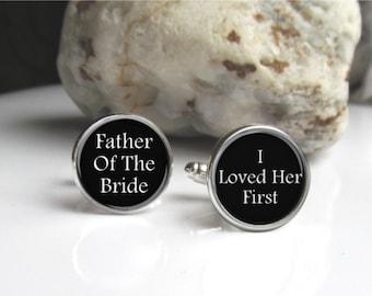 Father Of The Bride Cufflinks, I loved Her First, Wedding Keepsake Cuff Links