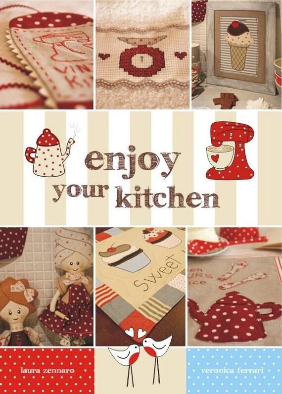 Enjoy yourkitchen-libro dedicato al cucito creativo