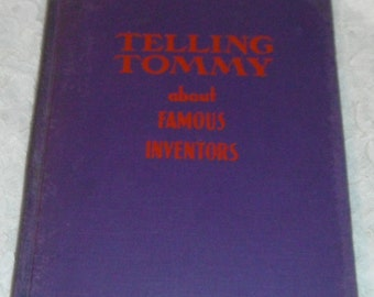 Telling Tommy about Famous Inventors by Paul Pim  HB Vintage book