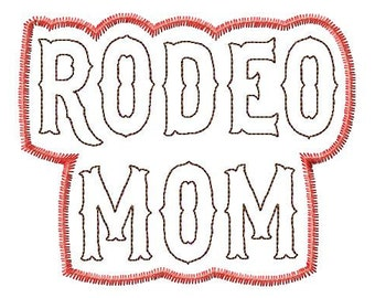 RODEO MOM - Double-REVERSE-Applique - Zig Zag Outline - Machine Embroidery Design - 16 Sizes