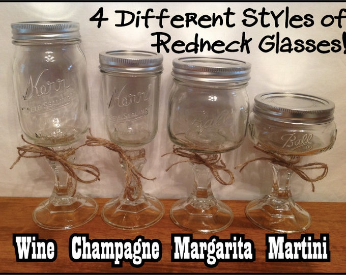 REDNECK WINE GLASSES or Champagne Margarita Martini Mason Jars on a Candlestick