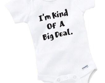 I'm Kind Of A Big Deal Onesie Bodysuit Baby Shower Gift Funny Geek Nerd Cute Fun