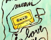 Printable Art Download - Mix Tapes Mean I Love You, 8x10