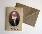 Funny Welsh Pen Rwdan Silly Person Eco Friendly Art Greeting Card