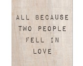 Printable Because Two People Fell In Love Wall Art,  Print Your Own Home Decor