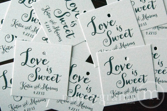Love Is Sweet Wedding Gift Tags : Wedding Favor Tags - Love Is Sweet Favors - Script Custom with Names ...