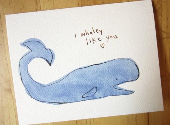 I whaley like you - love and friendship card