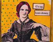 Postcard: G'z up, hoes down