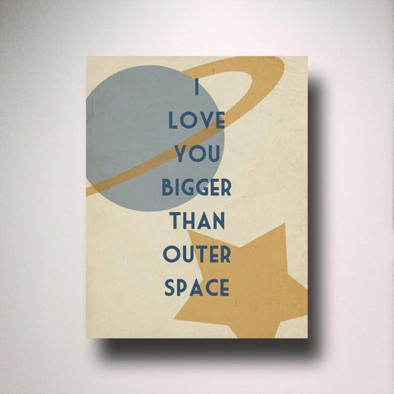Typography / I love you bigger than outer space / Poster Print / Movie Quote / Minimalist Wall Art