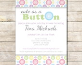 Printable Cute as a Button Baby Shower Invitation -- sarah O chic -- multi colored, pastel, Button, purple, grey,baby shower