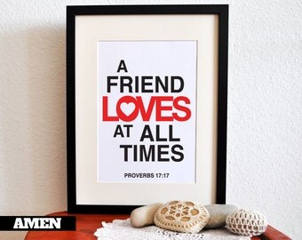 True Friends. Proverbs 17:17. 8x10.  DIY Printable Christian Poster. PDF.Bible Verse.