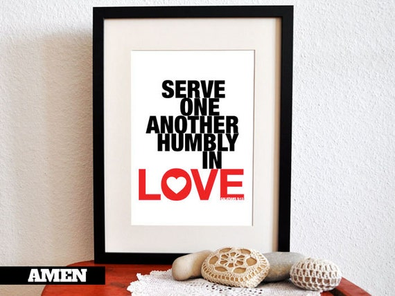 serve one another ♫ download audio ♫ download text serve one another in love galatians 5:13-15 key verse 5:13 you, my brothers, were called to be free but do not use your freedom to indulge the sinful nature rather, serve one another in love.