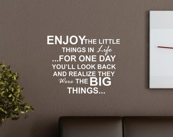 Enjoy the little things... Vinyl Wall Decal  FREE SHIPPING