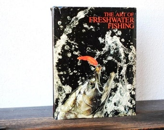 Vintage Freshwater Fishing Book, Illustrated 1982 Sternberg Collectible Hardcover & Dust Jacket