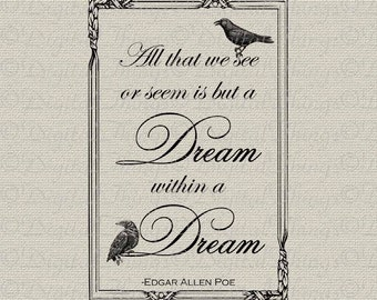 Halloween Edgar Allan Poe Raven Dream Within a Dream Poem Digital Download for Iron on Transfer Fabric Pillows Tea Towels DT943