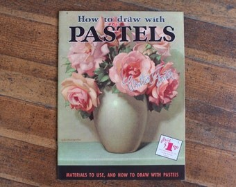 Vintage Drawing Book - How to Draw with Pastels by Walter Foster