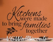 Kitchen Wall Decal Kitchens Were Made To bring Families Together Kitchen Wall Sticker Quote Vinyl Lettering Wall Decor Removable 16x27