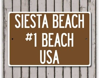 "Siesta Key Beach Sign  (8"" x 12"")"